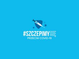 """Kampania """"SzczepimySię"""""""